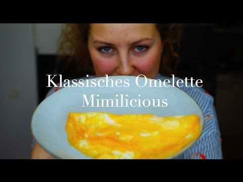 Klassisches Omelette! How to, Mimilicious