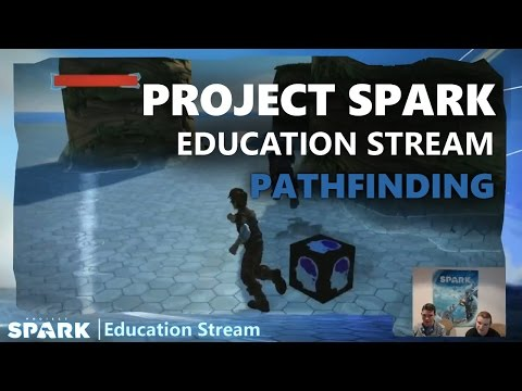 Project Spark Education Stream: Pathfinding