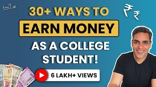 Making money as a college student | Ankur Warikoo HIndi Video | How to make money Online in 2021