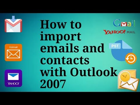 How to import emails and contacts with Outlook 2007