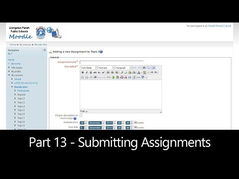 Part 13 - Submitting Assignments (Moodle How To)