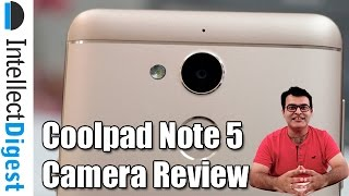 Coolpad Note 5 Camera Review With Sample Pictures And Videos   Intellect Digest