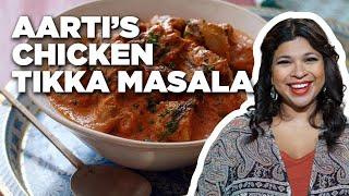 How to Make Aarti's Chicken Tikka Masala | Food Network