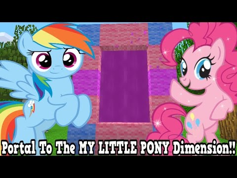 Minecraft How To Make A Portal To The My Little Pony Dimension - MLP Dimension Showcase!!!