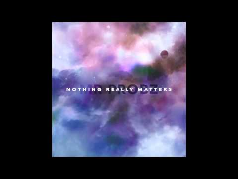 Mr. Probz - Nothing Really Matters (Lyrics)