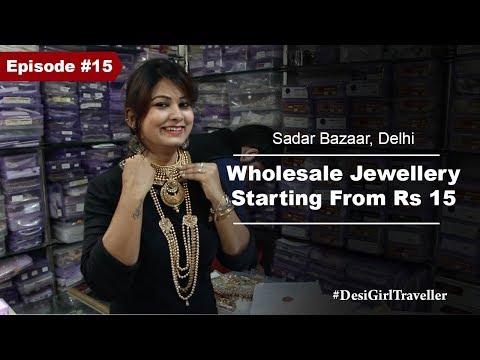 Wholesale Jewelry Market Of Delhi | Sadar Bazaar | Bridal Jewelry At Affordable Price