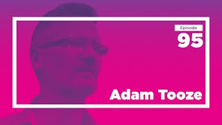 Adam Tooze on our Financial Past and Future (full) | Conversations with Tyler