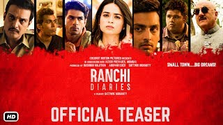 Ranchi Diaries - Official Teaser | Soundarya Sharma | Himansh | Taaha | Jimmy Shergill & Anupam Kher