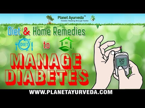 Diet & Home Remedies To Manage Blood Sugar Level - Diabetes Natural Treatment