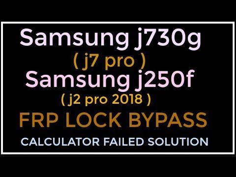 Samsung j730gm (j7 pro), j250f (j2 pro) Frp lock bypass Without pc
