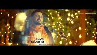Naam Shabana Full Video Song | Anurag Sharma | Latest Hindi Song 2017 | Namastey Entertainment |