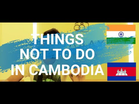 things not to do in cambodia | traveling in cambodia