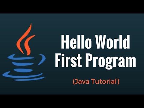 Java Hello World First Program – Java Programming Tutorial