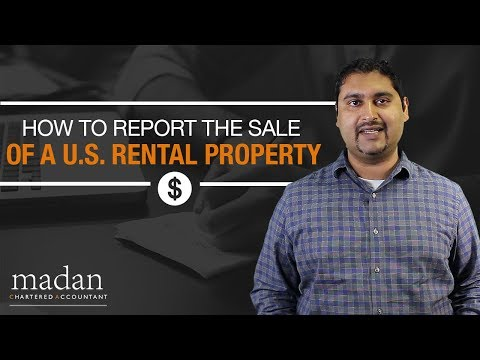 How to Report the Sale of a U.S. Rental Property