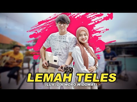 Download Lagu Ilux ID Lemah Teles Feat Woro Widowati Mp3
