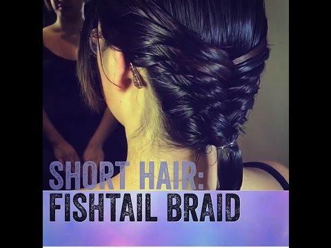 Hairstyle For Short Hair: Fishtail Braid