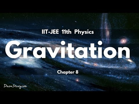 Gravitation for IIT-JEE Physics | CBSE Class 11 XI | Video Lecture in Hindi