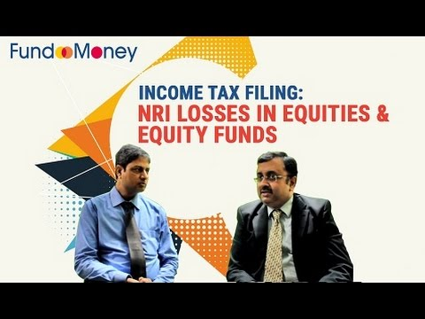 Income Tax Filing: NRI Losses in Equities and Equity Funds