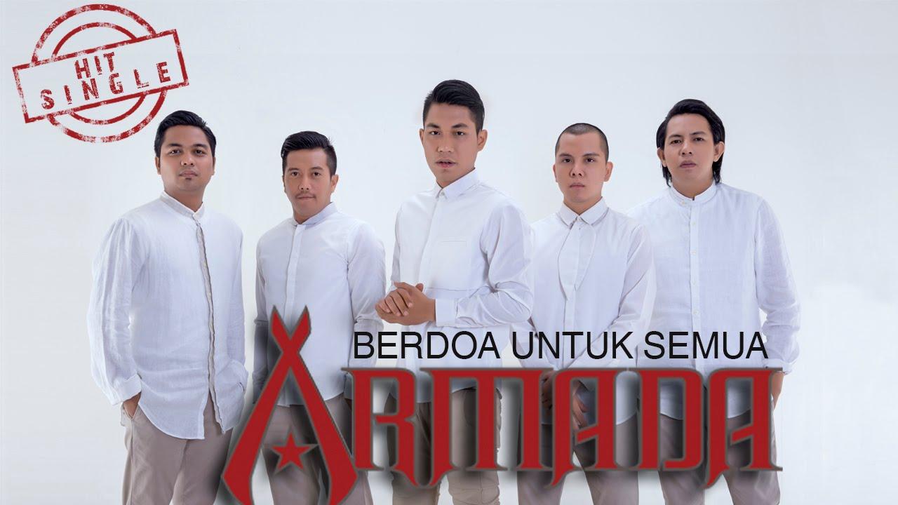 Armada - Berdoa Untuk Semua (Official Music Video)