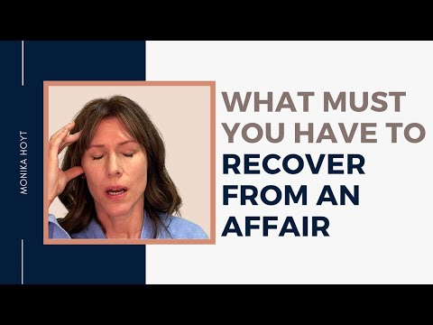 What you must have to recover from an affair