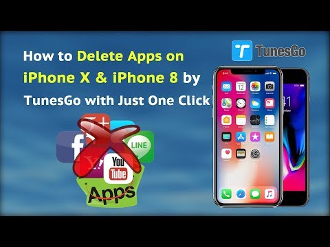 How to Delete Apps on iPhone X & iPhone 8 by TunesGo with Just One Click