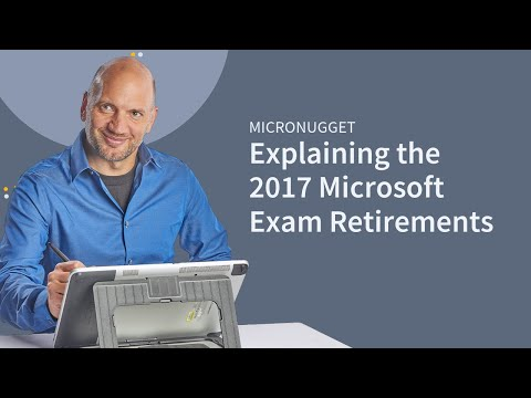 Explaining the 2017 Microsoft Exam Retirements