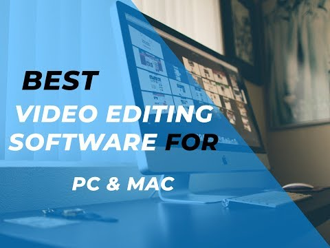 Best video editing software's for PC & mac  2018