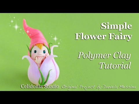 Flower Fairy - Polymer Clay Tutorial - Easy
