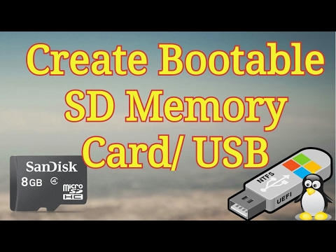 Create Bootable USB / SD Card / Memory Card from Windows / Linux ISO File