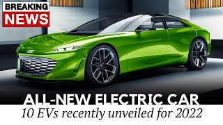 All-New Electric Cars Unveiled at the Latest Auto Shows (Preview of Future 2022 Lineup)