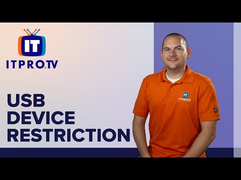 USB Device Restriction: ITProTV How To