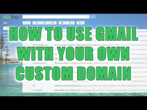 How To Use Gmail With Your Own Custom Domain | RentPrep