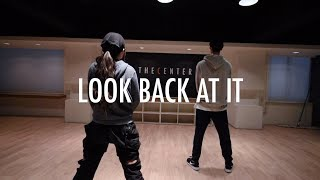 Look Back At It - A Boogie Wit da Hoodie | Seorin Choreography | THE CENTER & FRIENDS