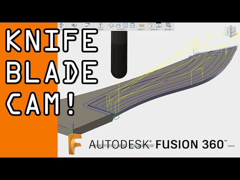 Knife Blade CAM in Fusion 360!  FF68