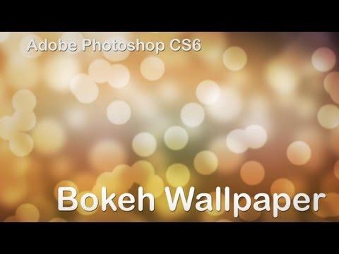 New Adobe Photoshop CS6 Bokeh Tutorial , easy and simple
