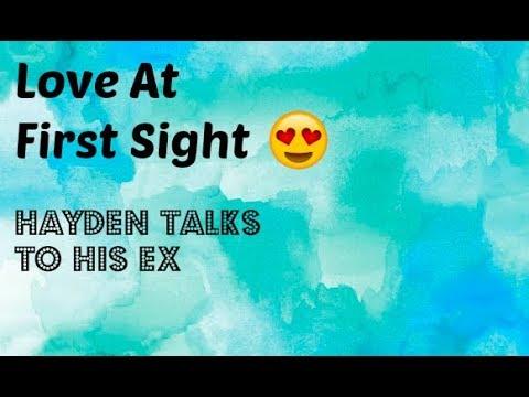 Love At First Sight 😍 Episode 6: Hayden Talks to His Ex
