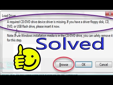 A required CD-DVD drive device driver missing. Windows 7 Install