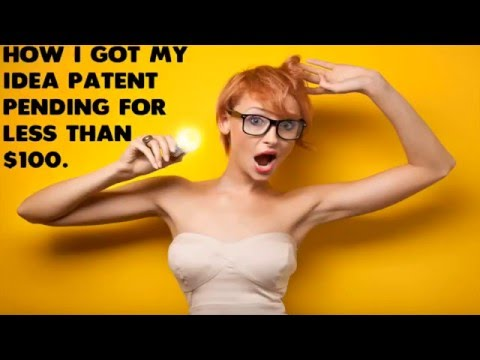 Get your idea patent pending for less than $100