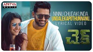 #Check - Ninnu Chudakunda Lyrical | Nithiin, Priya Varrier | Chandra Sekhar Yeleti | KalyaniMalik