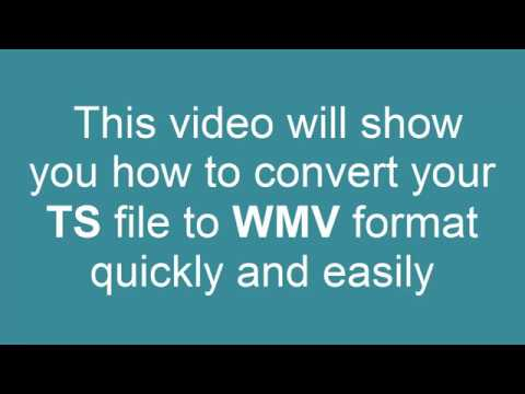 How to Convert TS to WMV