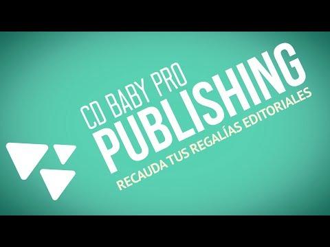 Administración Editorial CD Baby Pro Publishing – Recauda tus regalías editoriales