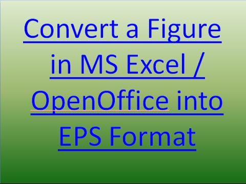 Convert a Figure in MS Excel / OpenOffice into Eps Format