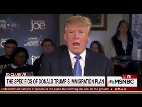 Donald Trump: We will have a 'deportation force'