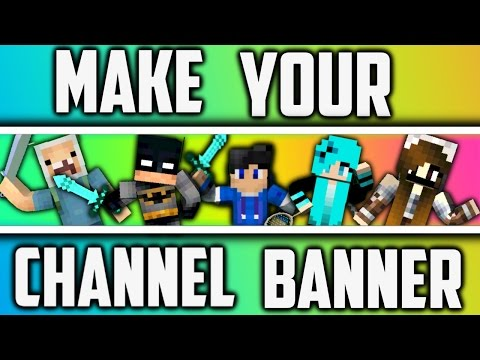 How To Make A Minecraft Channel Banner/Channel Art On Android
