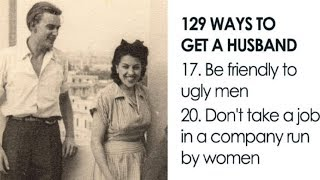 Cringeworthy Article From 1958 Reveals '129 Ways To Get A Husband'