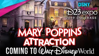 D23 Expo 2019 | MARY POPPINS ATTRACTION Officially Coming To Epcot - Disney News - 8/25/19