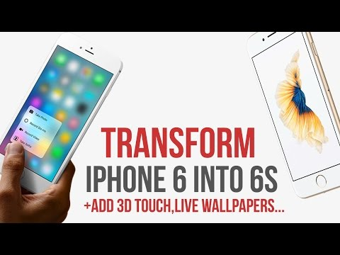 Transform IPhone 6 into 6s / add 3D Touch / Live Wallpapers / IOS 9 - 9.3.3 / Jailbreak