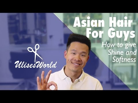Asian Hair For Guys | How to give shine and softness | Asian Hair styles |