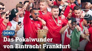 Das Pokalwunder von Eintracht Frankfurt (kompletter hr-Film)