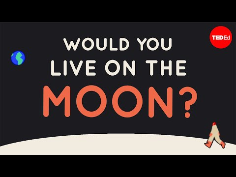 What would it be like to live on the moon? - Alex Gendler